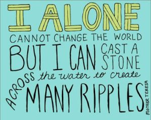 i alone cannot change the world