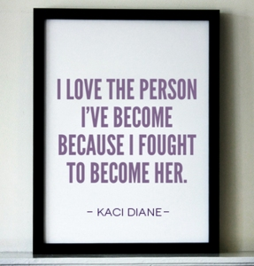 i love the person i've become