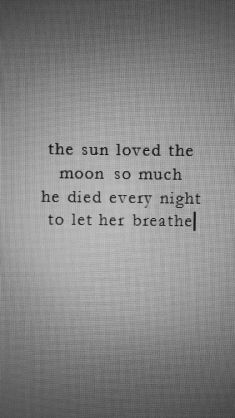 the sun loved the moon so much