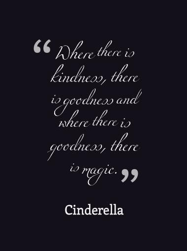 there is kindness there is goodness... magic