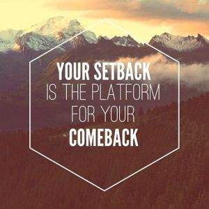 setback is really a comeback
