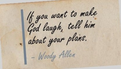 woody allen tell god your plans
