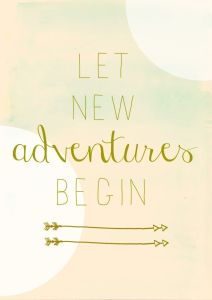LET NEW ADVENTURES BEGIN